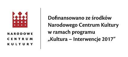 Logo NCK i tekst Dofinansowano ze środków Narodowego Centrum Kultury w ramach programu Kultura - Interwencje 2017